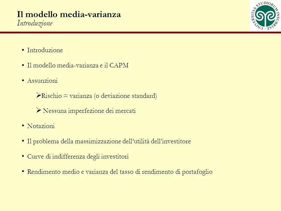 Il modello media-varianza Introduzione