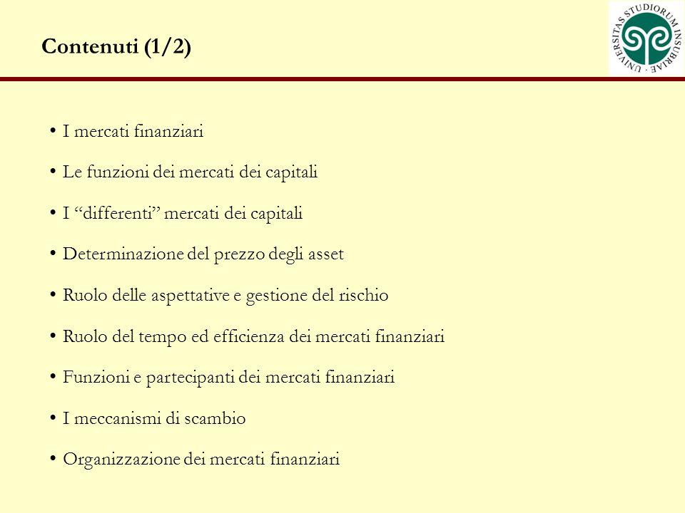 Contenuti (1/2) I mercati finanziari