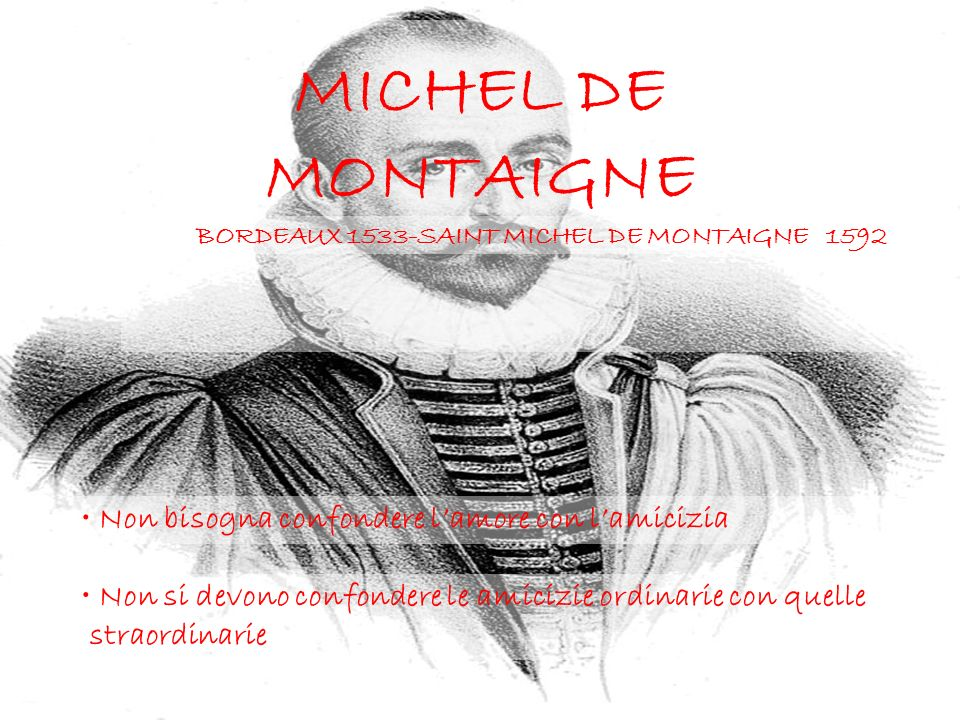 BORDEAUX 1533-SAINT MICHEL DE MONTAIGNE 1592