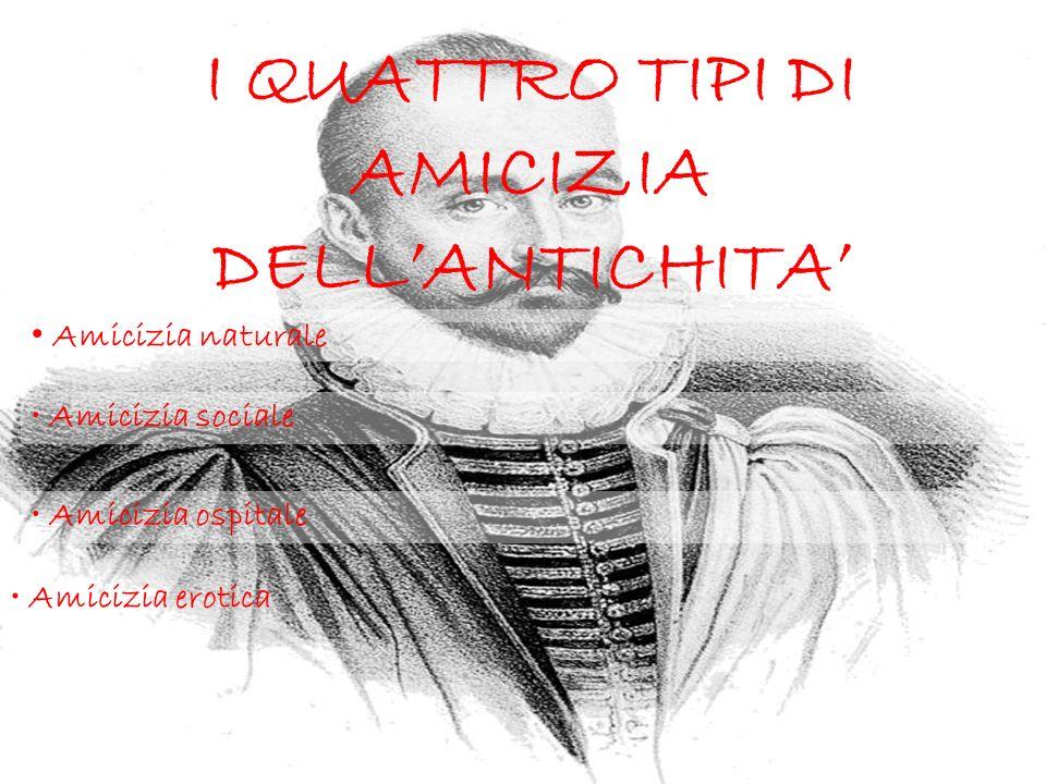 I QUATTRO TIPI DI AMICIZIA DELL'ANTICHITA'