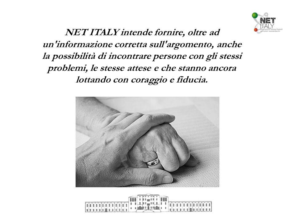 NET ITALY intende fornire, oltre ad un informazione corretta sull argomento, anche la possibilità di incontrare persone con gli stessi problemi, le stesse attese e che stanno ancora lottando con coraggio e fiducia.
