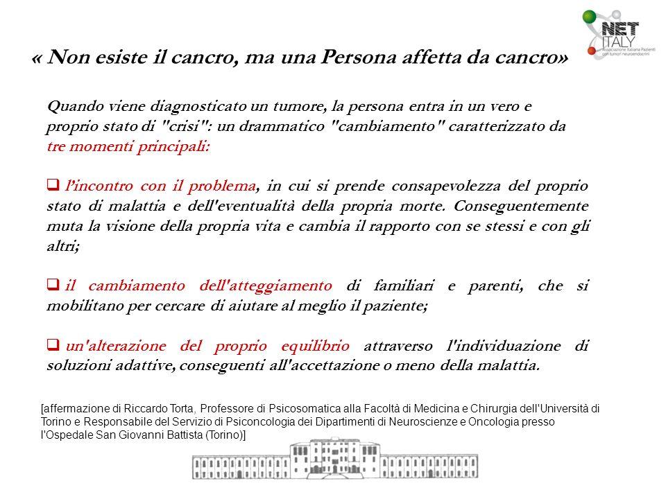 « Non esiste il cancro, ma una Persona affetta da cancro»