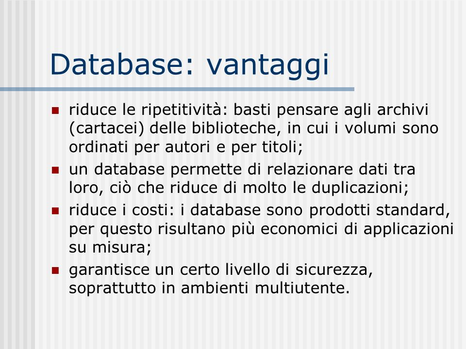 Database: vantaggi