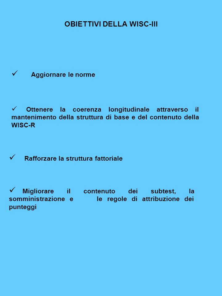 OBIETTIVI DELLA WISC-III