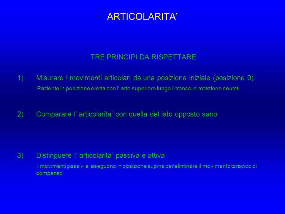 ARTICOLARITA' TRE PRINCIPI DA RISPETTARE