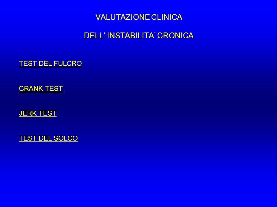 VALUTAZIONE CLINICA DELL' INSTABILITA' CRONICA