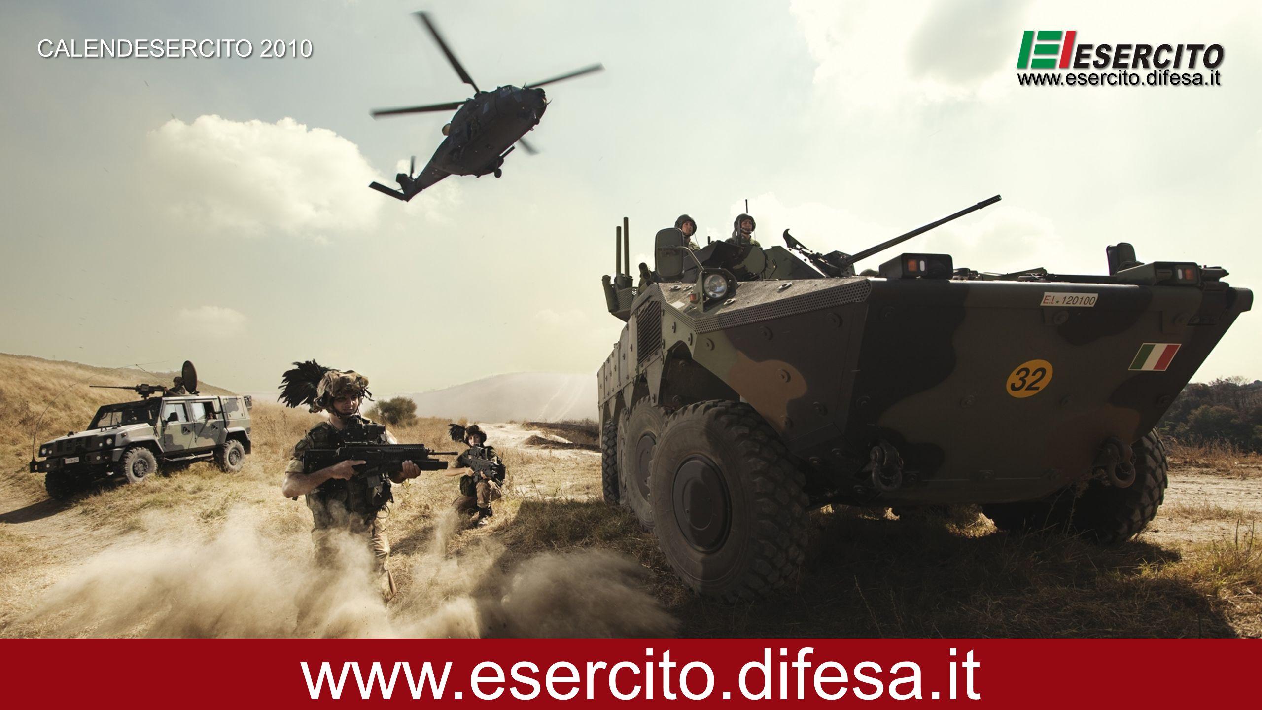 CALENDESERCITO 2010 www.esercito.difesa.it www.esercito.difesa.it