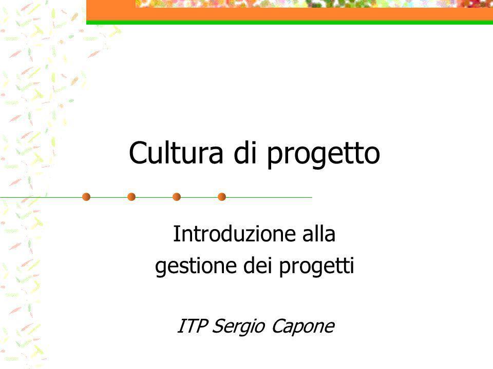 Introduzione alla gestione dei progetti ITP Sergio Capone