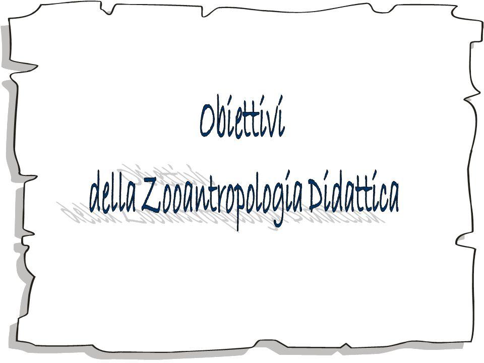 della Zooantropologia Didattica