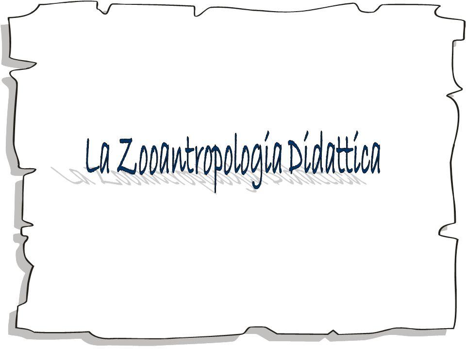 La Zooantropologia Didattica