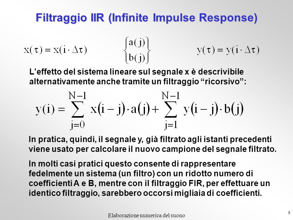 Filtraggio IIR (Infinite Impulse Response)