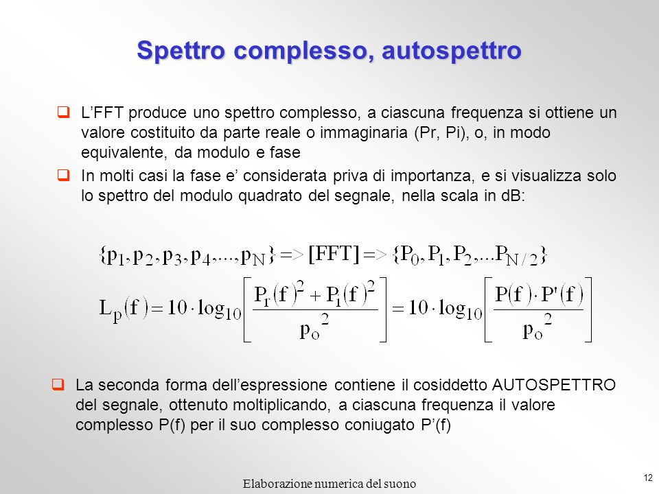 Spettro complesso, autospettro