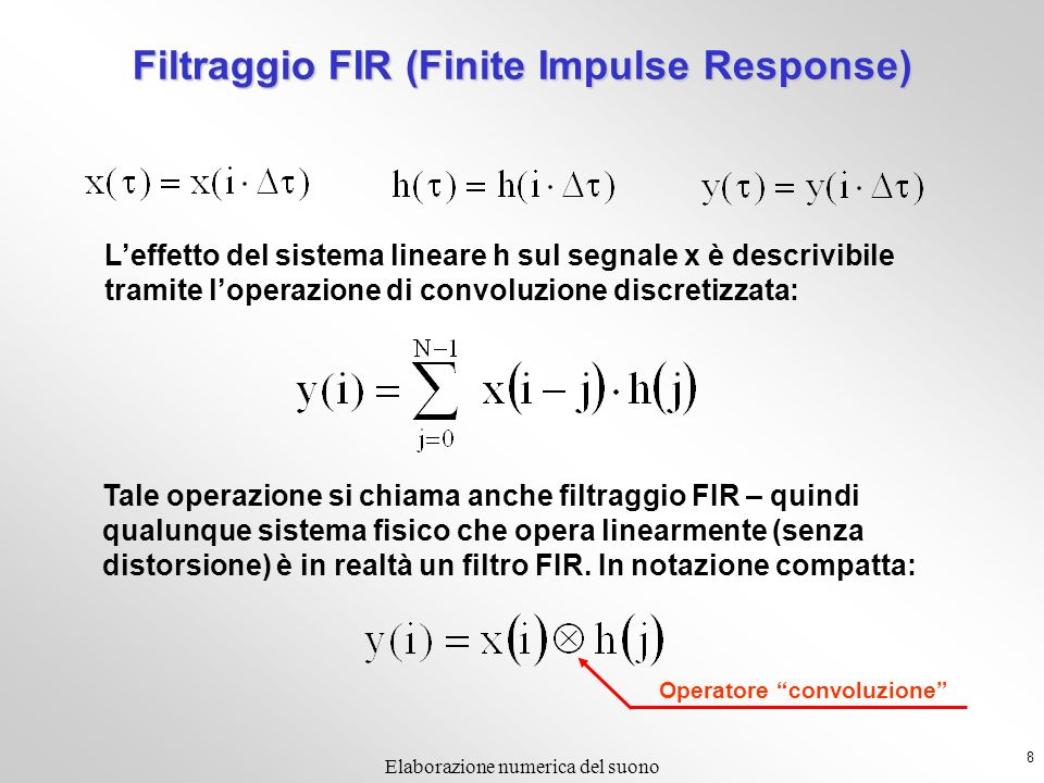Filtraggio FIR (Finite Impulse Response)