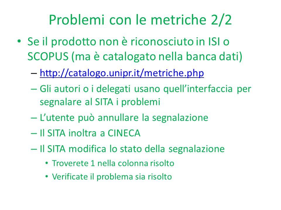 Problemi con le metriche 2/2