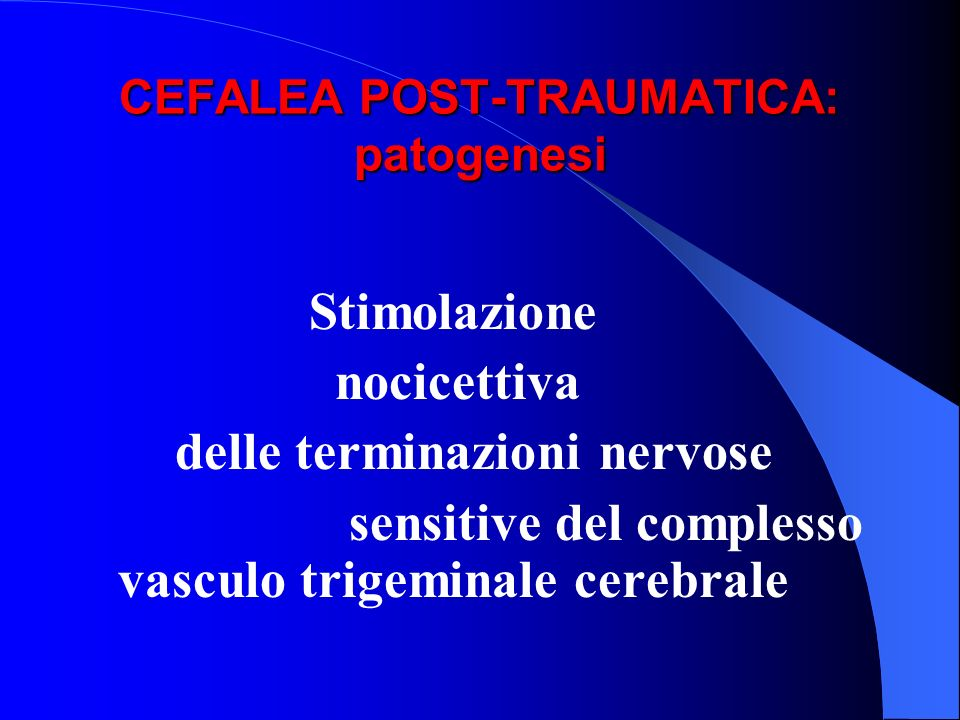 CEFALEA POST-TRAUMATICA: patogenesi