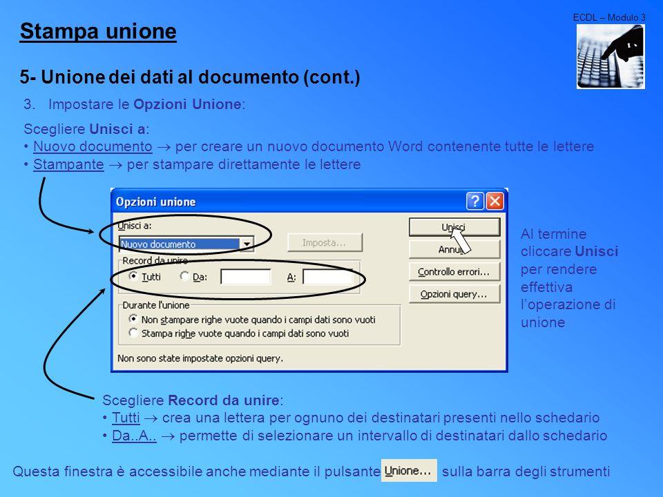 Stampa unione 5- Unione dei dati al documento (cont.)