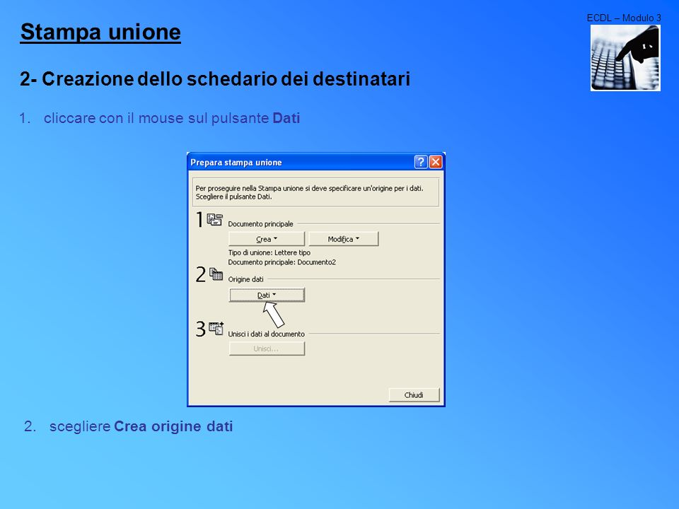 Stampa unione 2- Creazione dello schedario dei destinatari