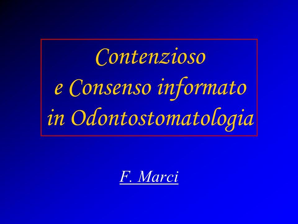 Contenzioso e Consenso informato in Odontostomatologia