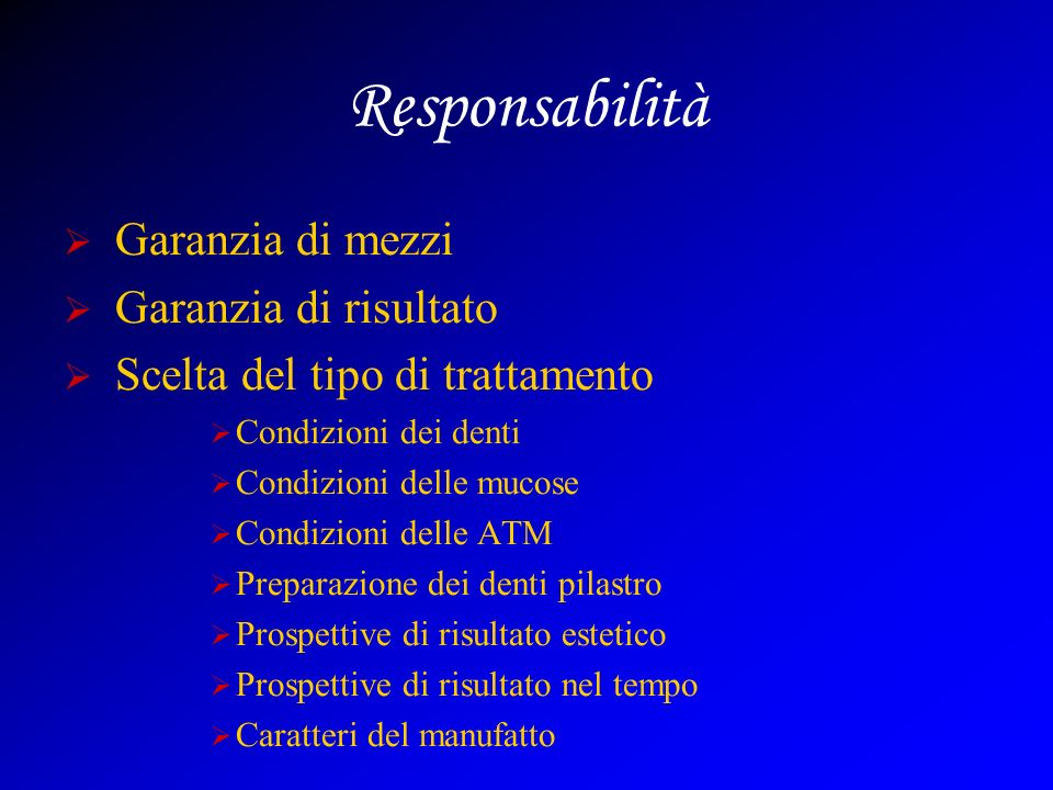 Responsabilità Garanzia di mezzi Garanzia di risultato