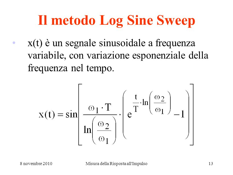 Il metodo Log Sine Sweep