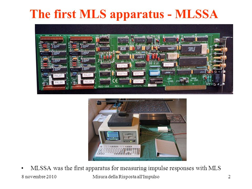 The first MLS apparatus - MLSSA