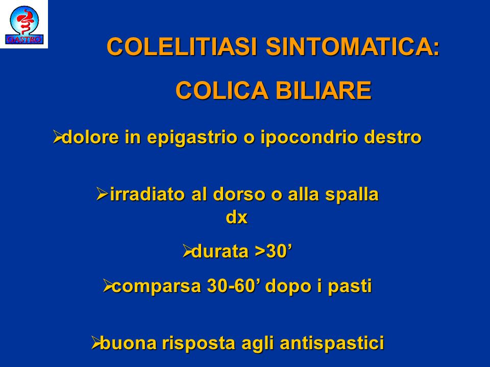 COLELITIASI SINTOMATICA: COLICA BILIARE