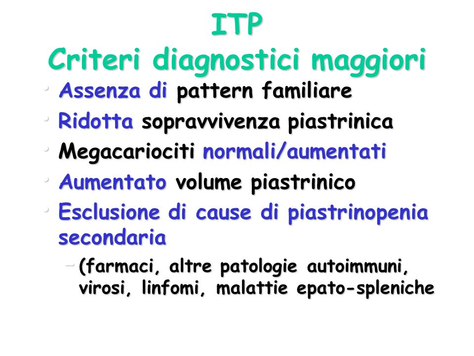 ITP Criteri diagnostici maggiori