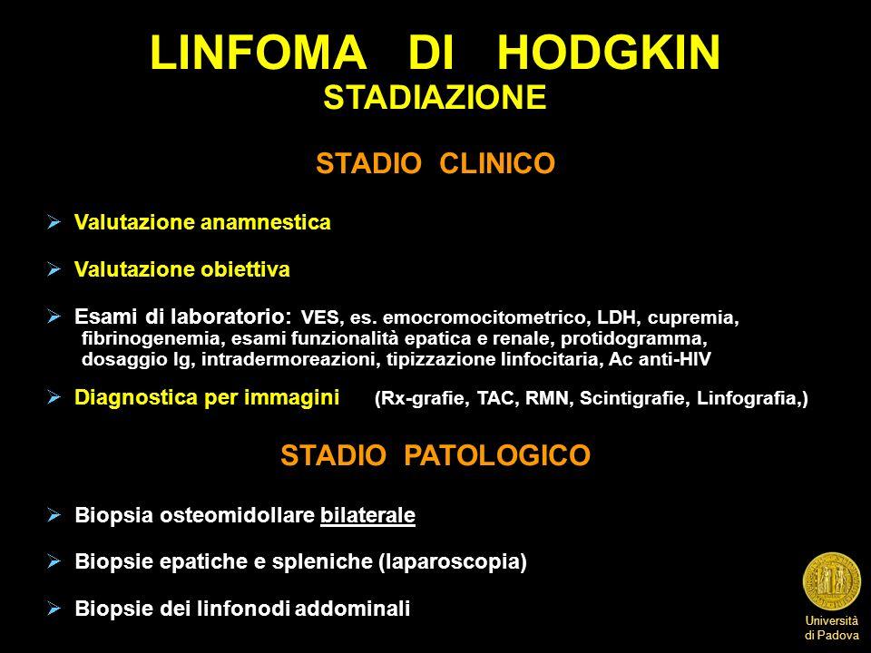 LINFOMA DI HODGKIN STADIAZIONE STADIO CLINICO STADIO PATOLOGICO