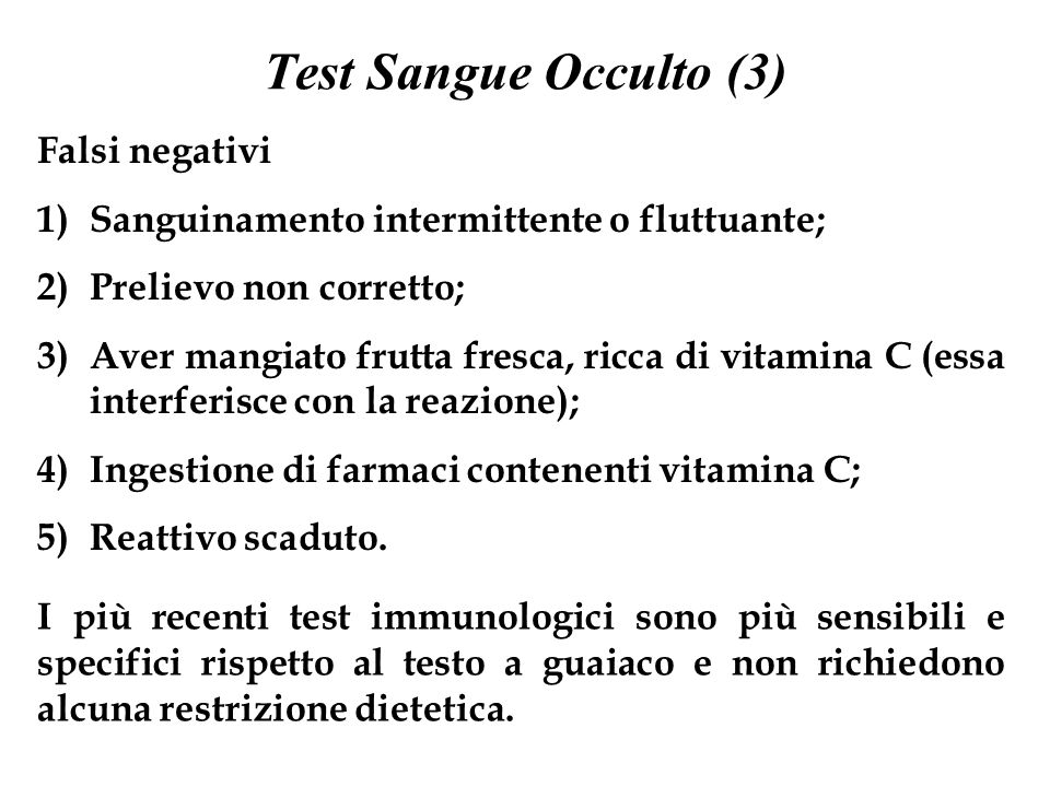 Test Sangue Occulto (3) Falsi negativi