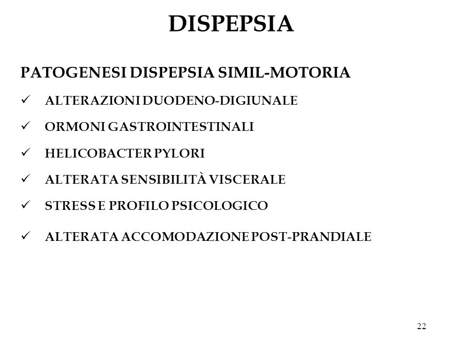 DISPEPSIA PATOGENESI DISPEPSIA SIMIL-MOTORIA
