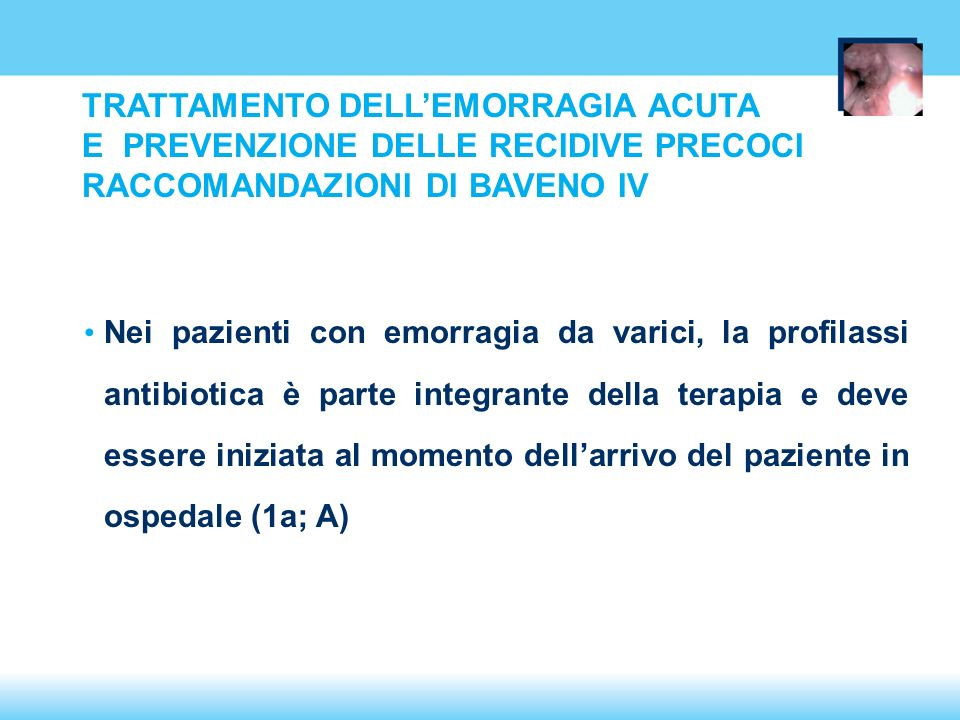 TRATTAMENTO DELL'EMORRAGIA ACUTA E PREVENZIONE DELLE RECIDIVE PRECOCI RACCOMANDAZIONI DI BAVENO IV