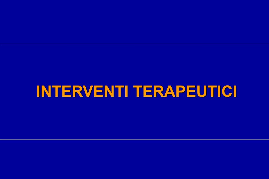 INTERVENTI TERAPEUTICI