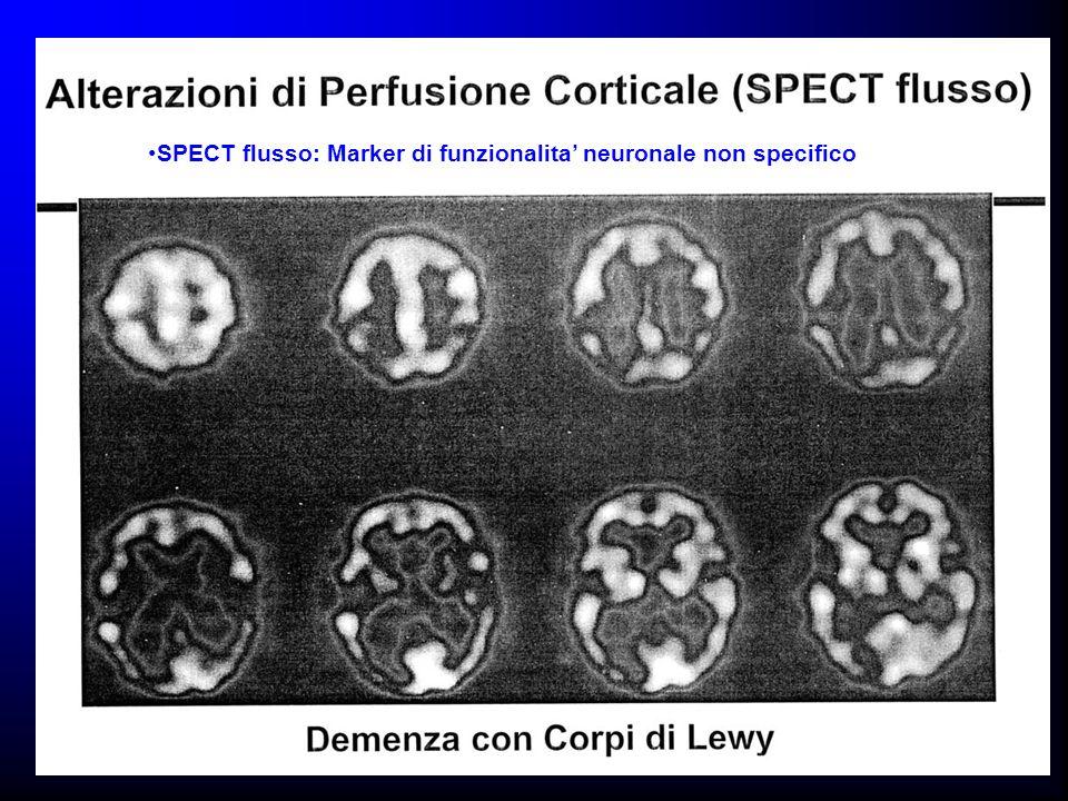 SPECT flusso: Marker di funzionalita' neuronale non specifico