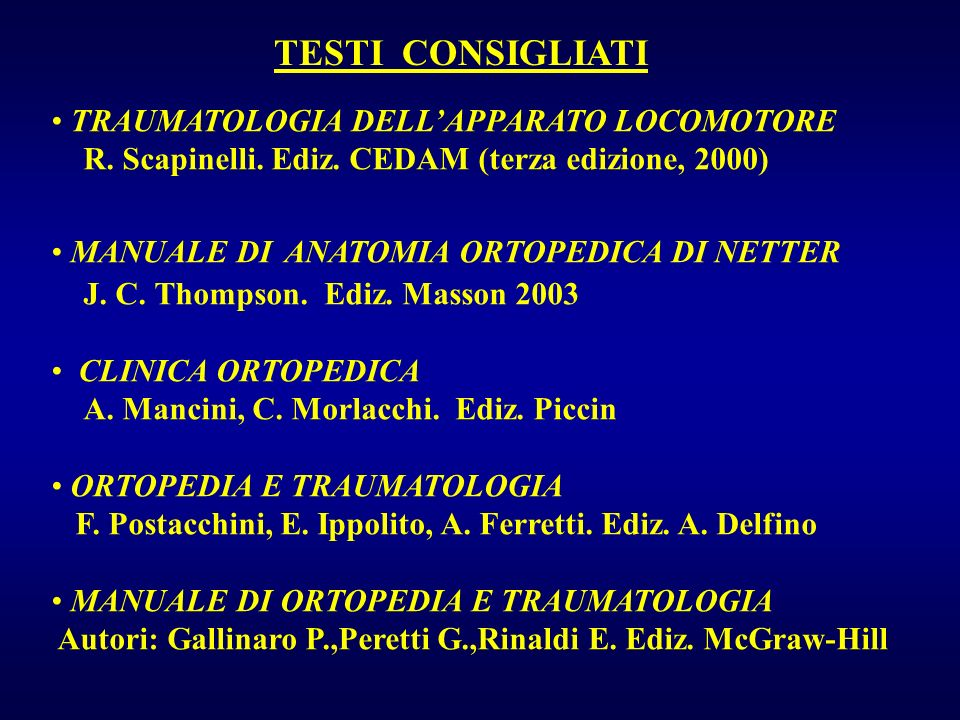TESTI CONSIGLIATI TRAUMATOLOGIA DELL'APPARATO LOCOMOTORE