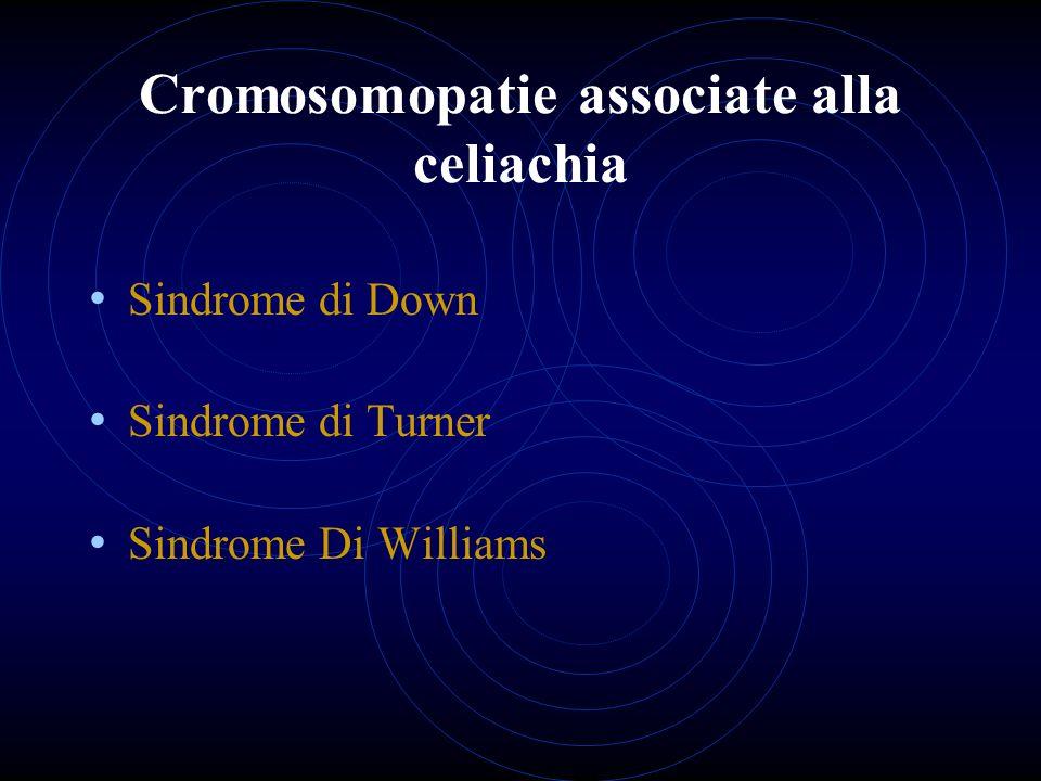 Cromosomopatie associate alla celiachia