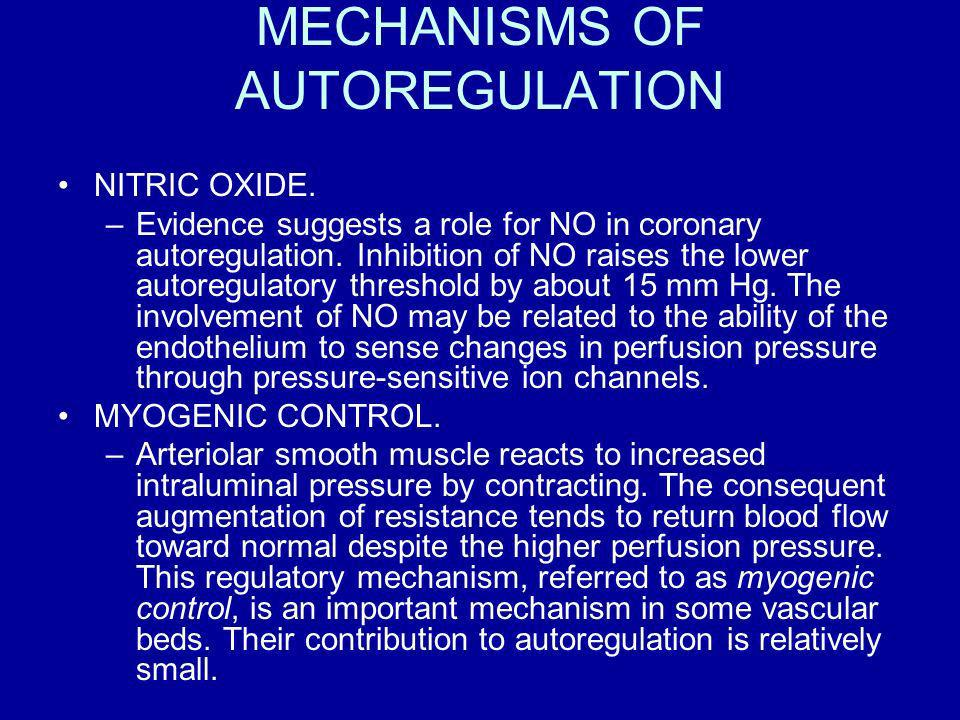 MECHANISMS OF AUTOREGULATION