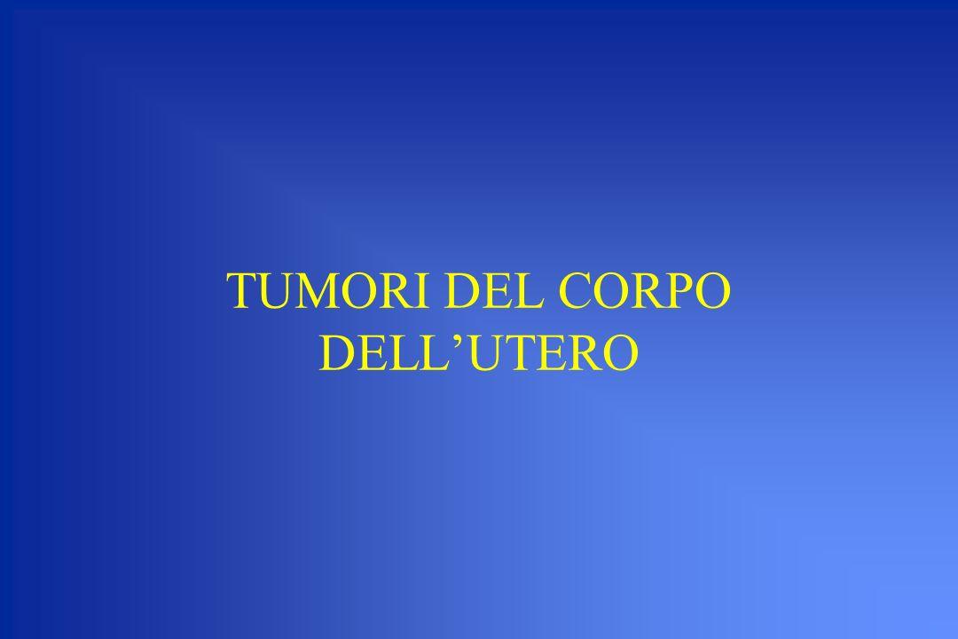 TUMORI DEL CORPO DELL'UTERO