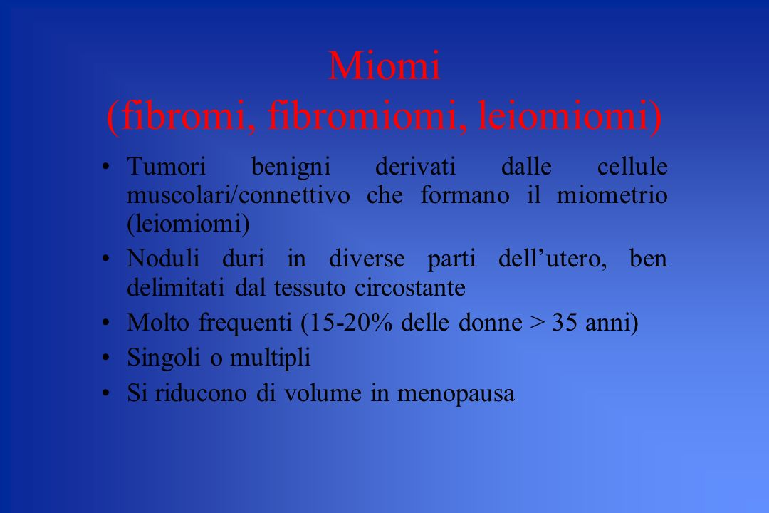 Miomi (fibromi, fibromiomi, leiomiomi)