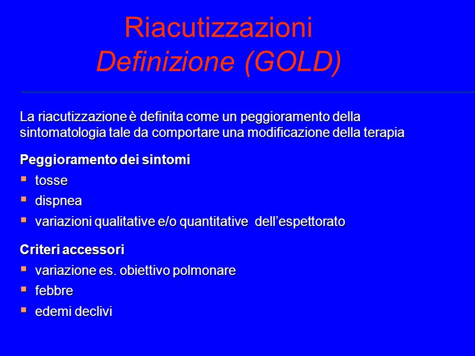 Riacutizzazioni Definizione (GOLD)