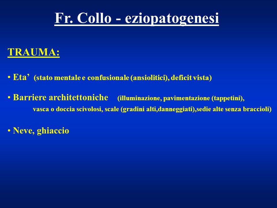 Fr. Collo - eziopatogenesi
