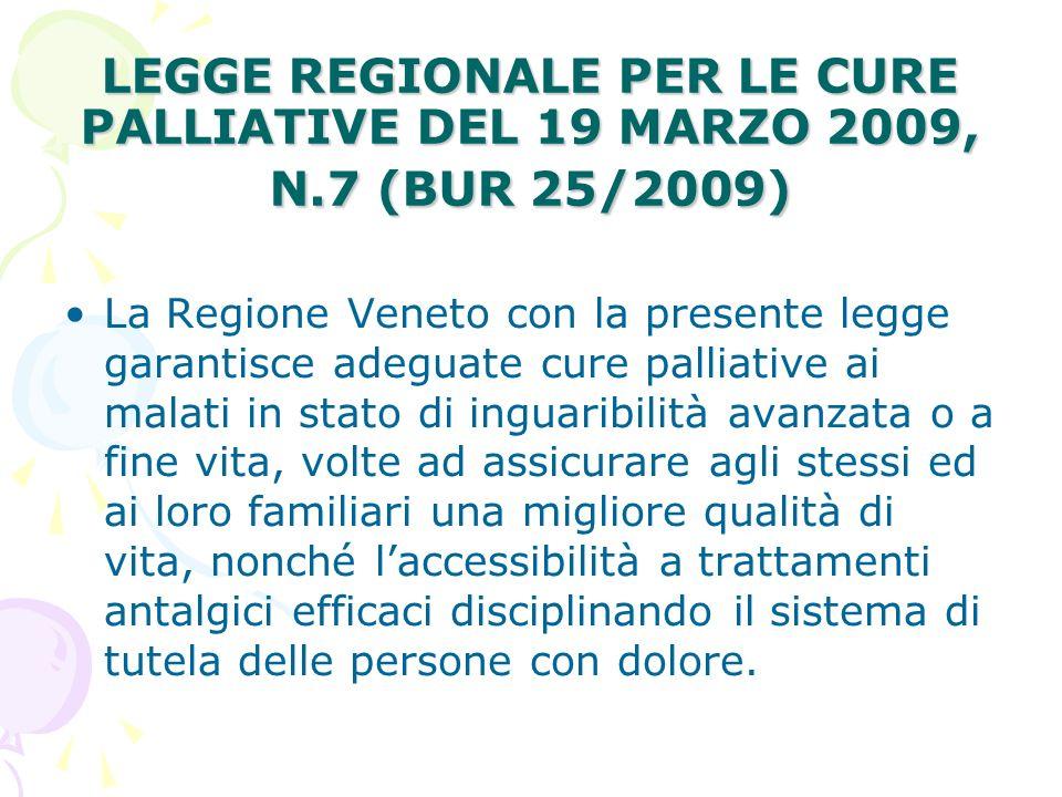LEGGE REGIONALE PER LE CURE PALLIATIVE DEL 19 MARZO 2009, N