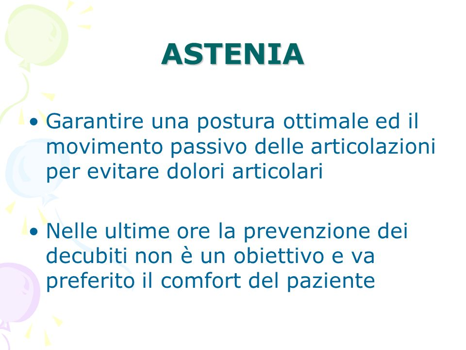 ASTENIA Garantire una postura ottimale ed il movimento passivo delle articolazioni per evitare dolori articolari.