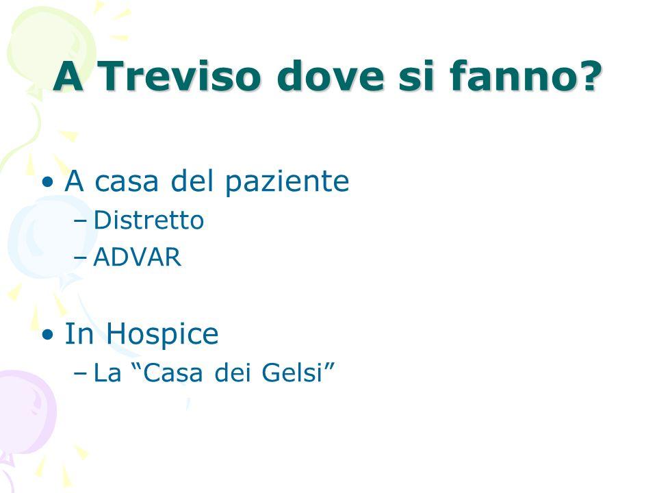 A Treviso dove si fanno A casa del paziente In Hospice Distretto