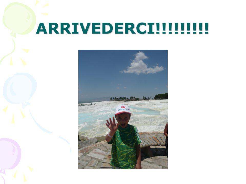 ARRIVEDERCI!!!!!!!!!