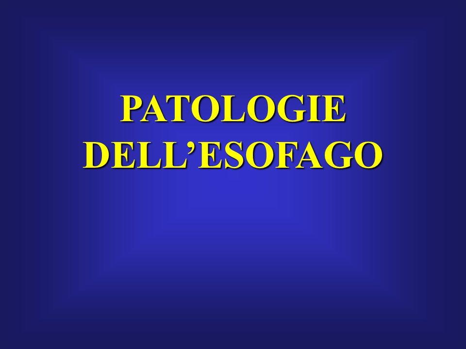 PATOLOGIE DELL'ESOFAGO