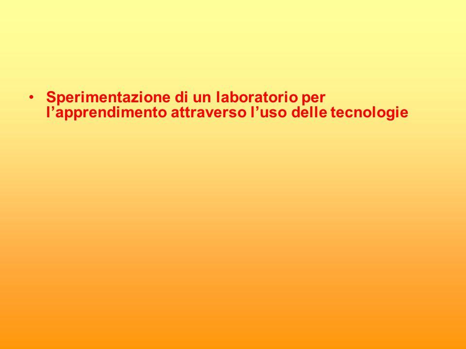 Sperimentazione di un laboratorio per l'apprendimento attraverso l'uso delle tecnologie