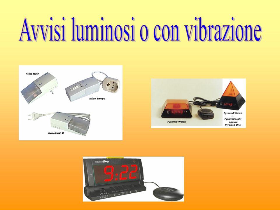 Avvisi luminosi o con vibrazione