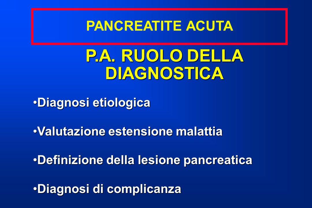 P.A. RUOLO DELLA DIAGNOSTICA