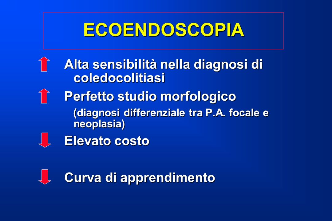 ECOENDOSCOPIA Alta sensibilità nella diagnosi di coledocolitiasi