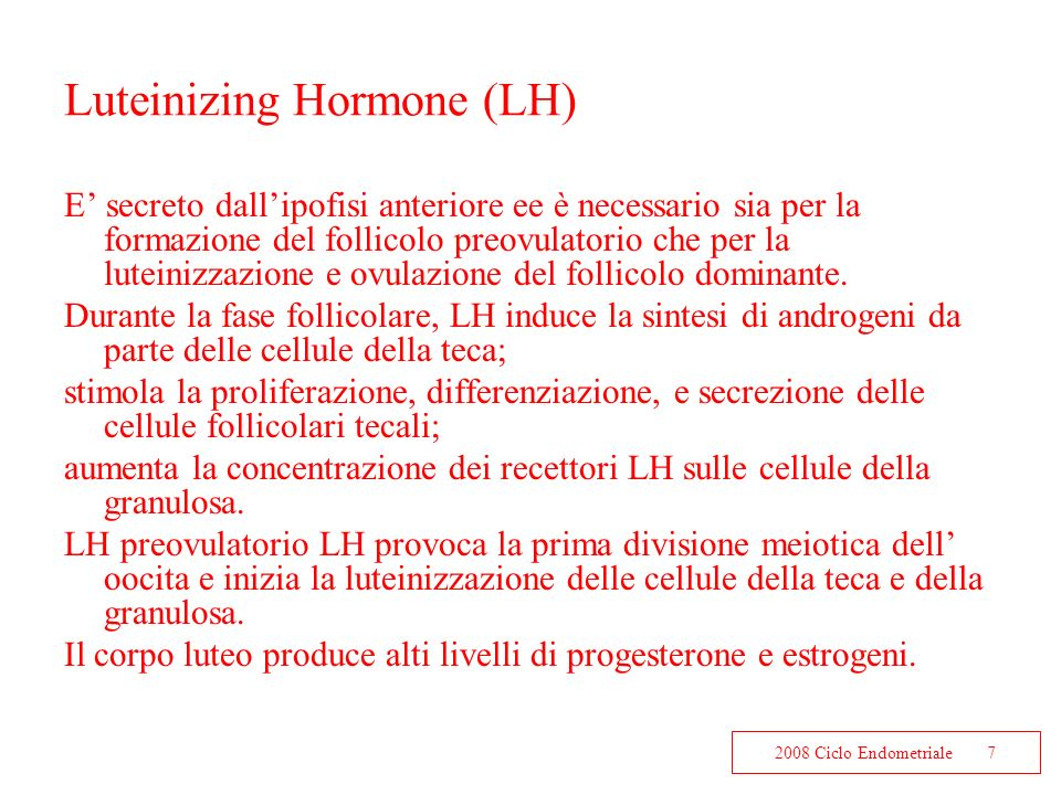 Luteinizing Hormone (LH)